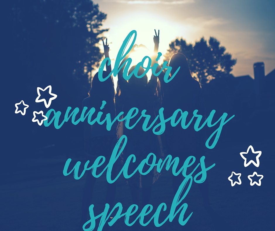 choir anniversary speech