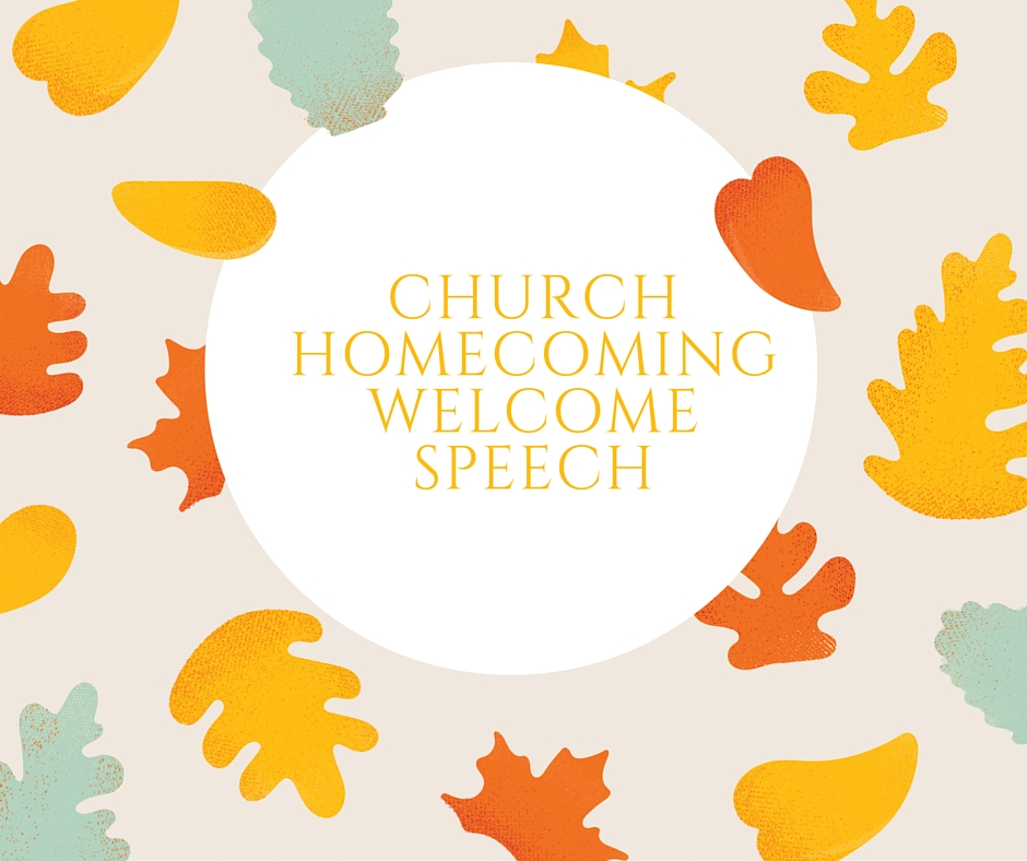 church home coming speech