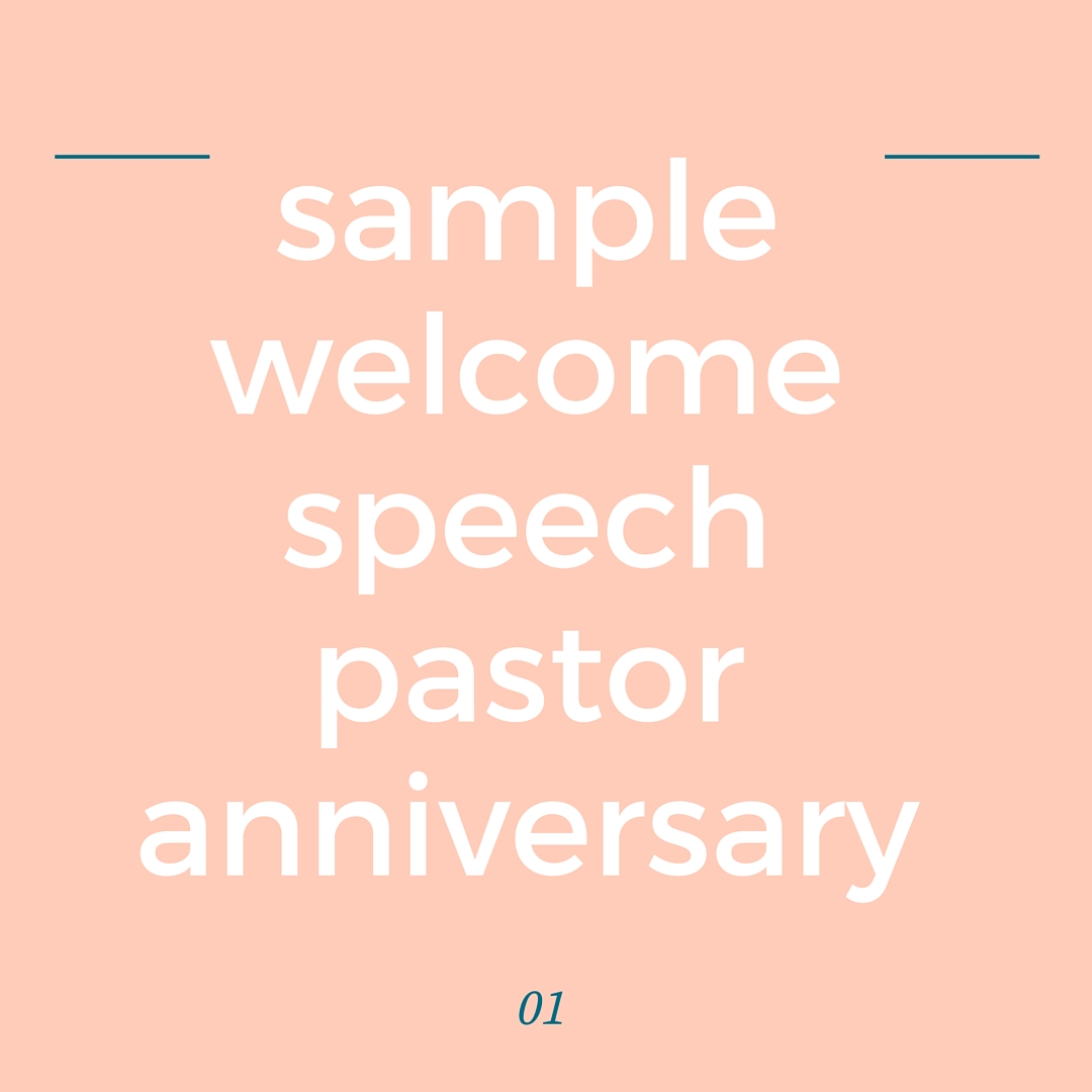 pastor anniversary occasion speech sample
